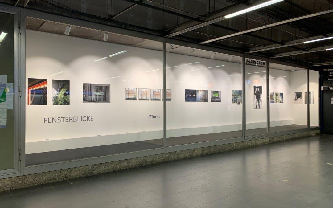 """""""Fensterblicke"""" – Ausstellung der Gruppe foen in der U-Bahn-Galerie"""